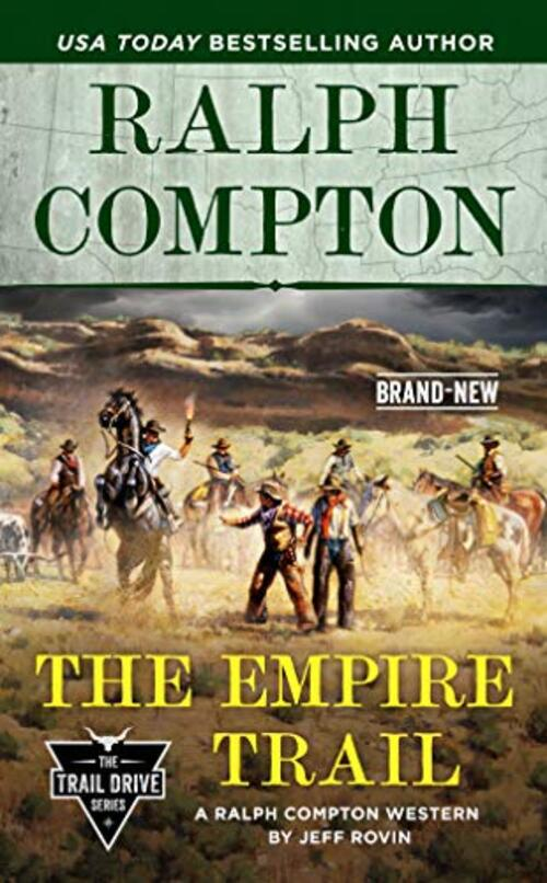 Ralph Compton the Empire Trail by Jeff Rovin