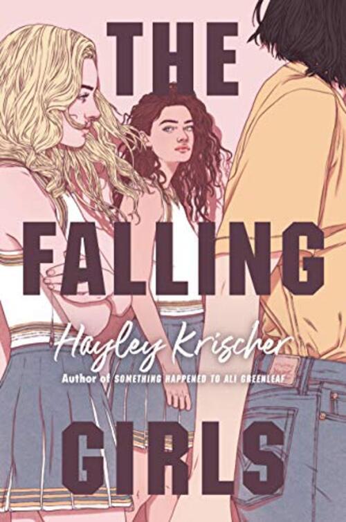 The Falling Girls by Hayley Krischer
