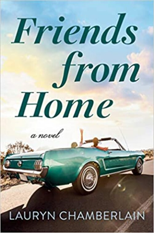 Friends from Home by Lauryn Chamberlain