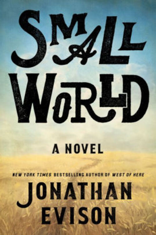 Small World by Jonathan Evison