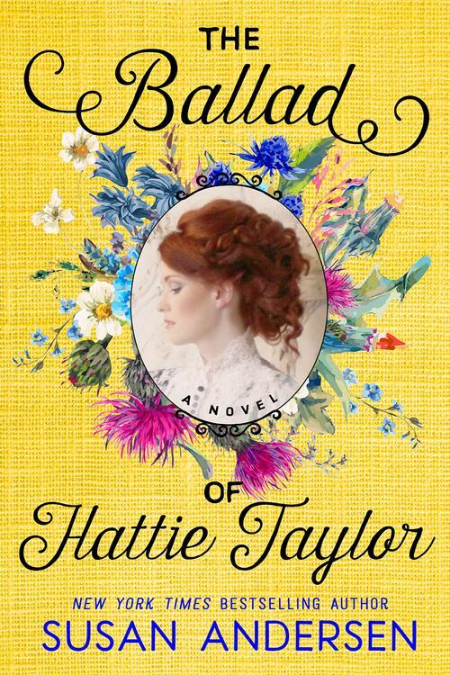 The Ballad of Hattie Taylor by Susan Andersen