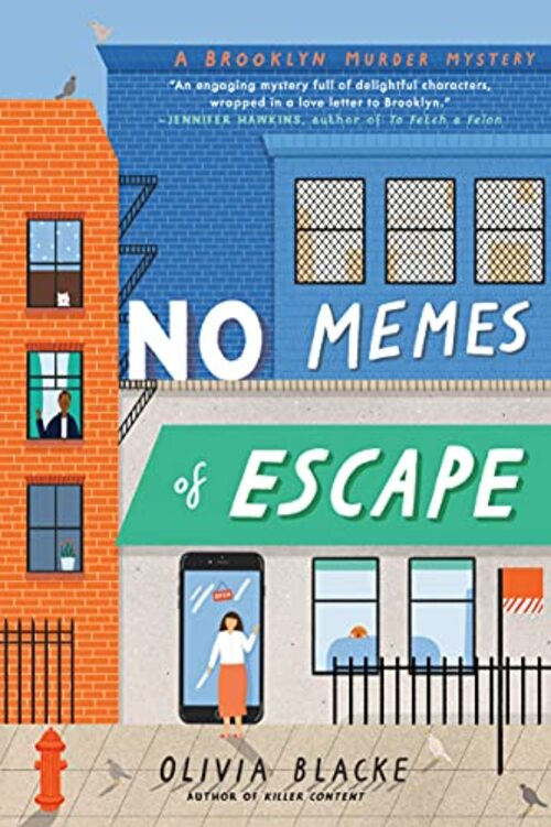 No Memes of Escape by Olivia Blacke