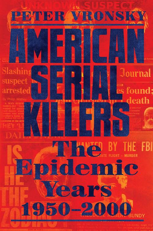 American Serial Killers by Peter Vronsky