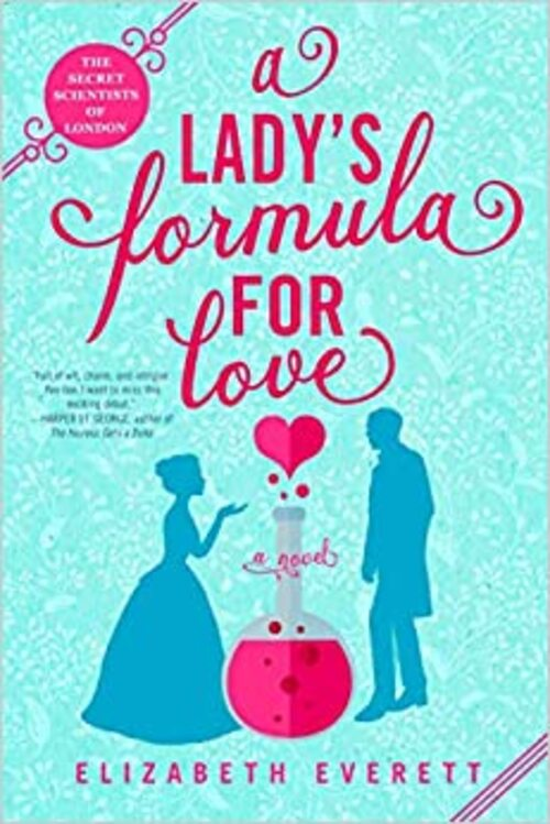 A Lady's Formula for Love by Elizabeth Everett