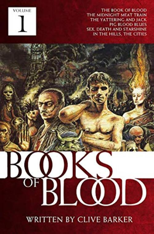 Clive Barker's Books of Blood: Volume One (Movie Tie-In) by Clive Barker