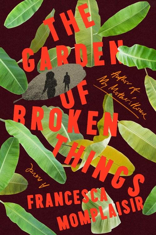 The Garden of Broken Things