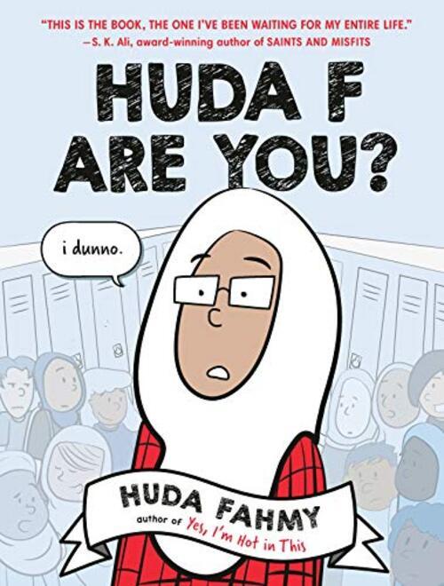Huda F Are You?