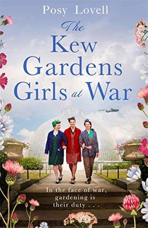 The Kew Gardens Girls by Posy Lovell
