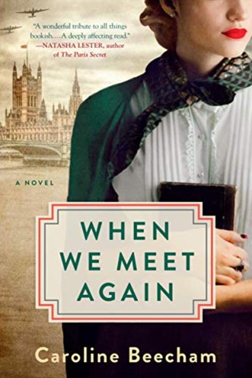 When We Meet Again by Caroline Beecham