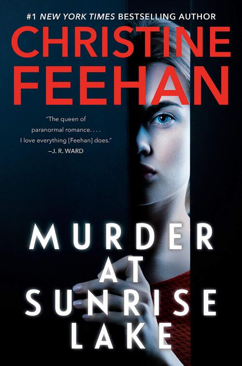 Murder at Sunrise Lake by Christine Feehan