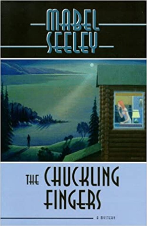 The Chuckling Fingers by Mabel Seeley