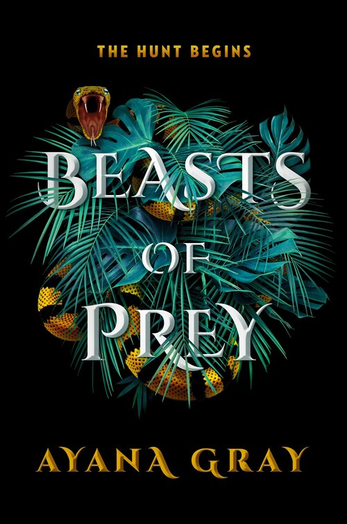 Beasts of Prey by Ayana Gray