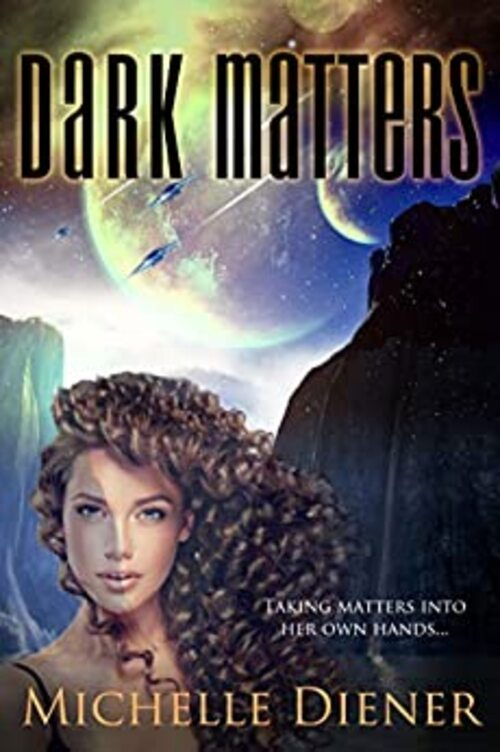 Dark Matters by Michelle Diener