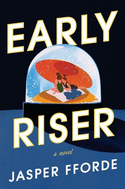 Early Riser by Jasper Fforde