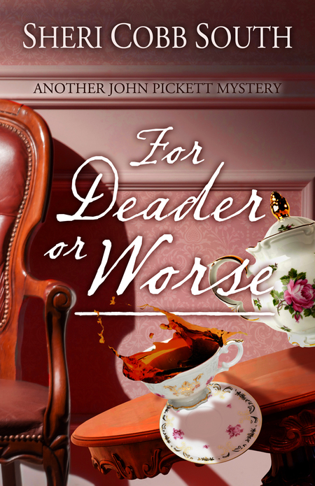 For Deader or Worse by Sheri Cobb South