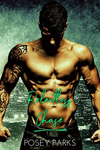 Relentless Chase by Posey Parks