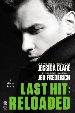 Last Hit: Reloaded by Jessica Clare