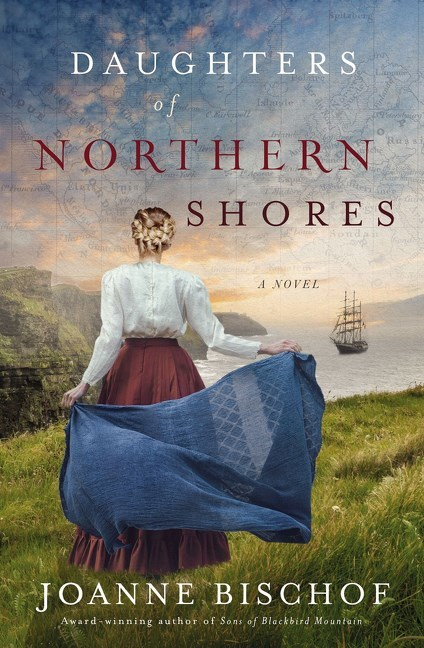 Daughters of Northern Shores by Joanne Bischof