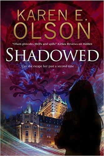 Shadowed by Karen E. Olson