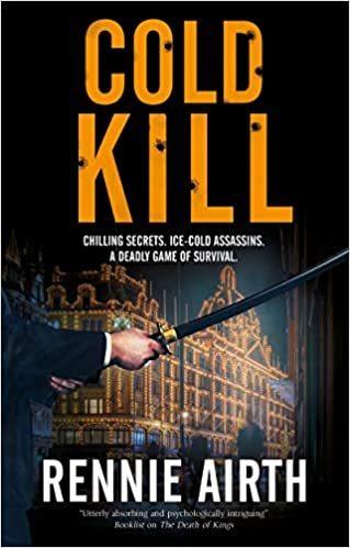 Cold Kill by Rennie Airth