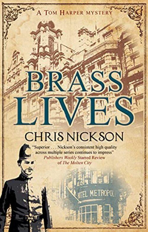 Brass Lives by Chris Nickson