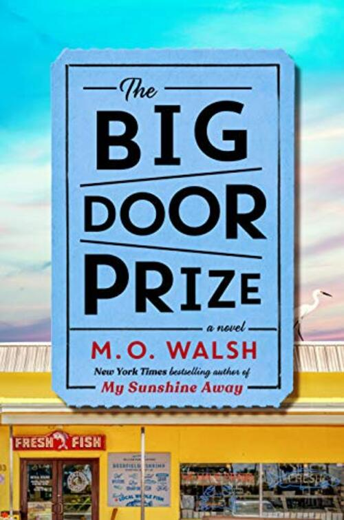 The Big Door Prize by M.O. Walsh