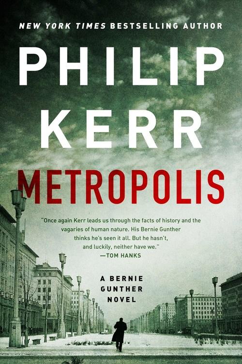 Metropolis by Philip Kerr