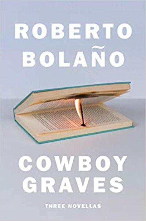 Cowboy Graves by Roberto Bolao