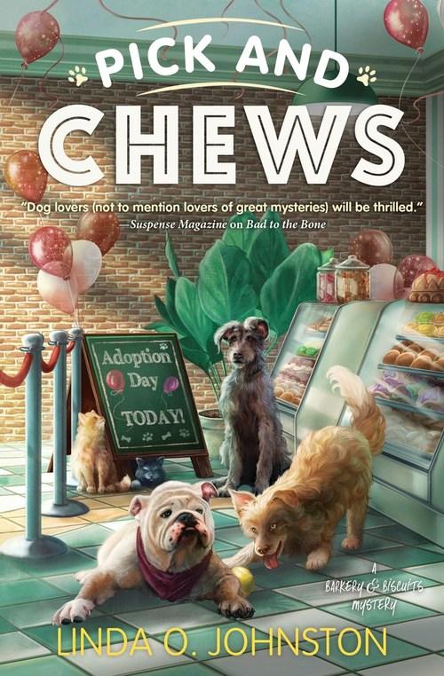 Pick and Chews by Linda O. Johnston