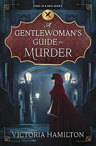 A Gentlewoman's Guide to Murder by Victoria Hamilton