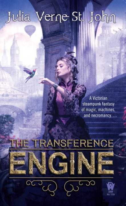 The Transference Engine by Julia Verne St. John