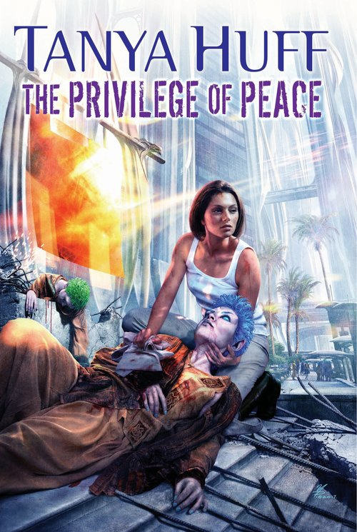 The Privilege of Peace by Tanya Huff