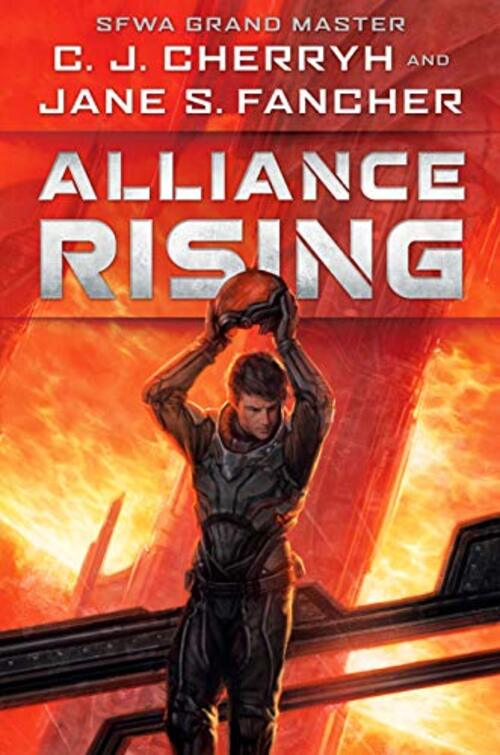 Alliance Rising by C.J. Cherryh