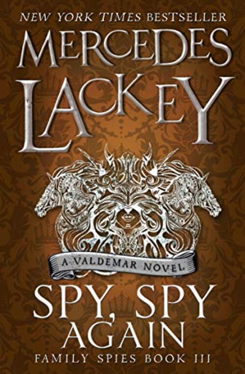 Spy, Spy Again by Mercedes Lackey
