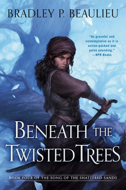 Beneath the Twisted Trees by Bradley P. Beaulieu