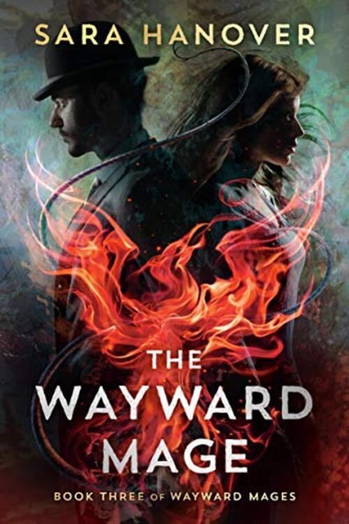 The Wayward Mage by Sara Hanover
