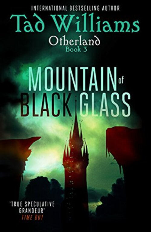 Otherland: Mountain of Black Glass by Tad Williams