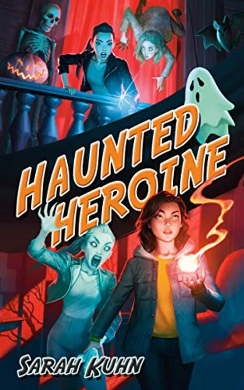 Haunted Heroine by Sarah Kuhn