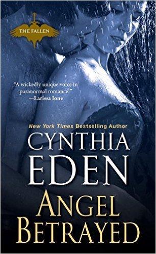 Angel Betrayed by Cynthia Eden
