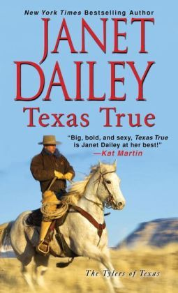 Texas True by Janet Dailey