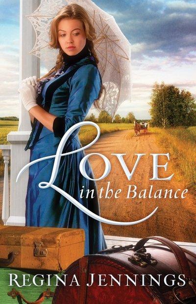 Love in the Balance by Regina Jennings