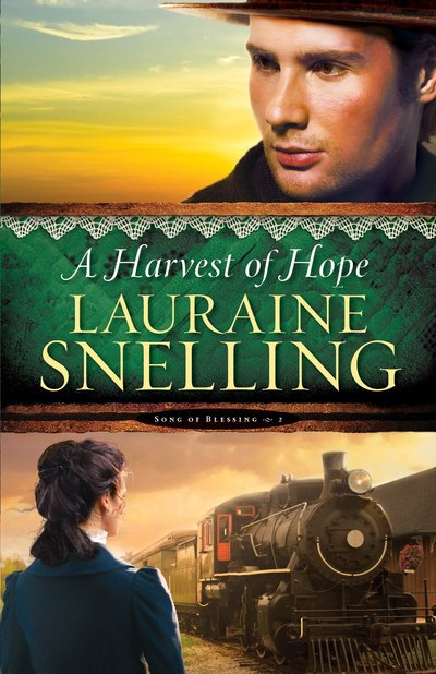 A Harvest of Hope by Lauraine Snelling