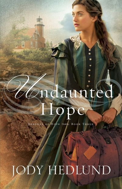 Undaunted Hope by Jody Hedlund
