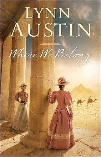 Where We Belong by Lynn Austin