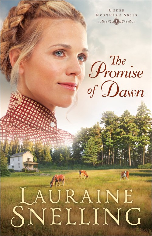 The Promise of Dawn by Lauraine Snelling