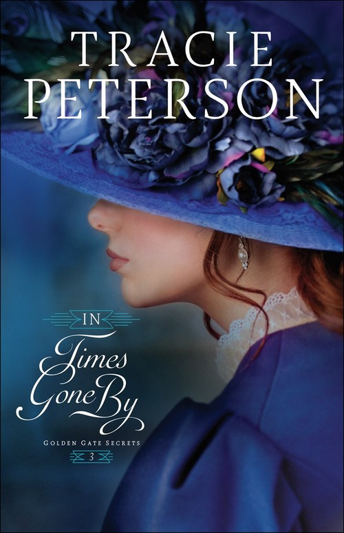 In Times Gone By by Tracie Peterson