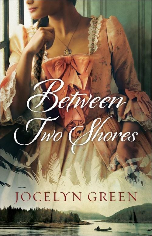 Between Two Shores by Jocelyn Green
