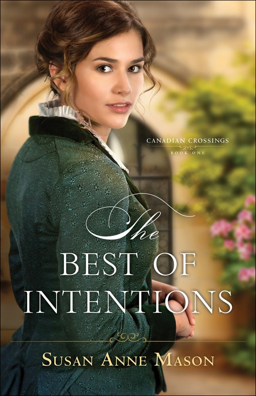 The Best of Intentions by Susan Anne Mason