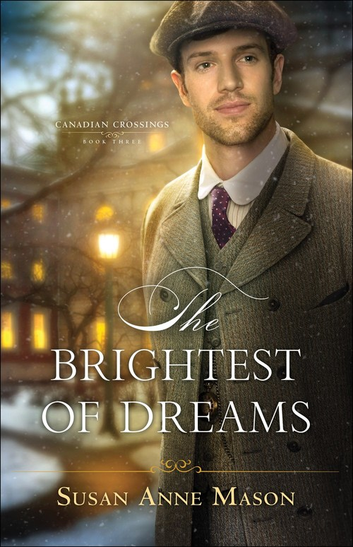 The Brightest of Dreams by Susan Anne Mason