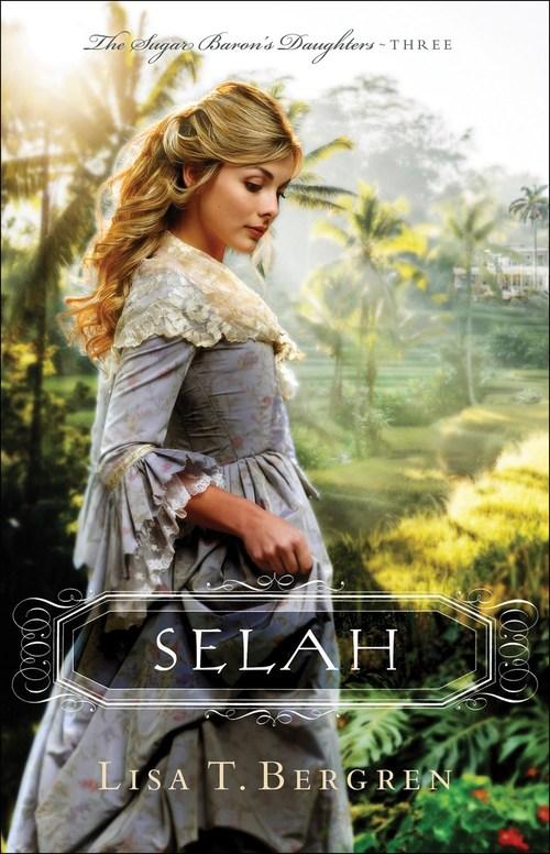 Selah by Lisa T. Bergren